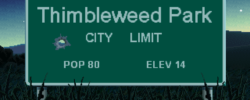 Thimbleweed Park : A Noir Puzzle Dependency Joke